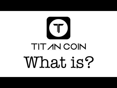 What Is Titan Coin?