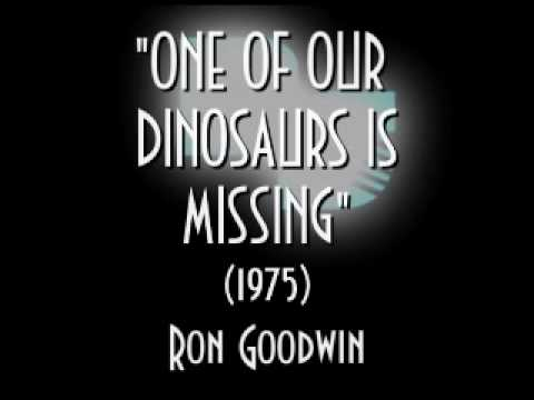 One of Our Dinosaurs is Missing (1975) Ron Goodwin