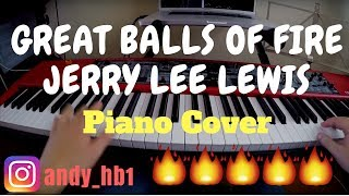 Great Balls Of Fire - Jerry Lee Lewis / Piano Cover + Solos / Midi