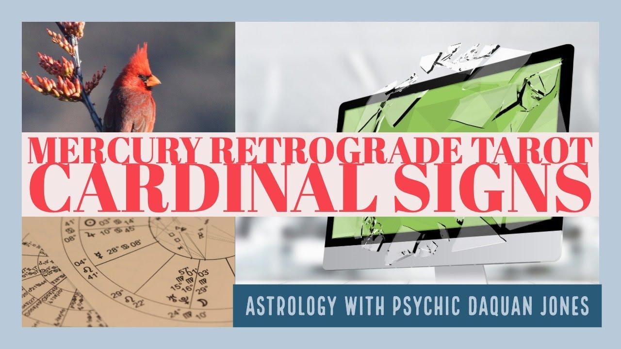 Mercury in Retrograde Tarot Horoscope July 7, 2019- Cardinal Signs (Aries,  Cancer, Libra, Capricorn)