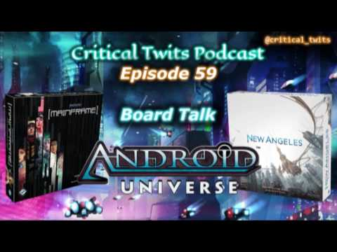 Android Universe (Netrunner) Board Games - Mainframe and New Angeles (Podcast #59)