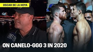 Oscar De La Hoya Says Canelo-GGG 'Has To Happen' In 2020