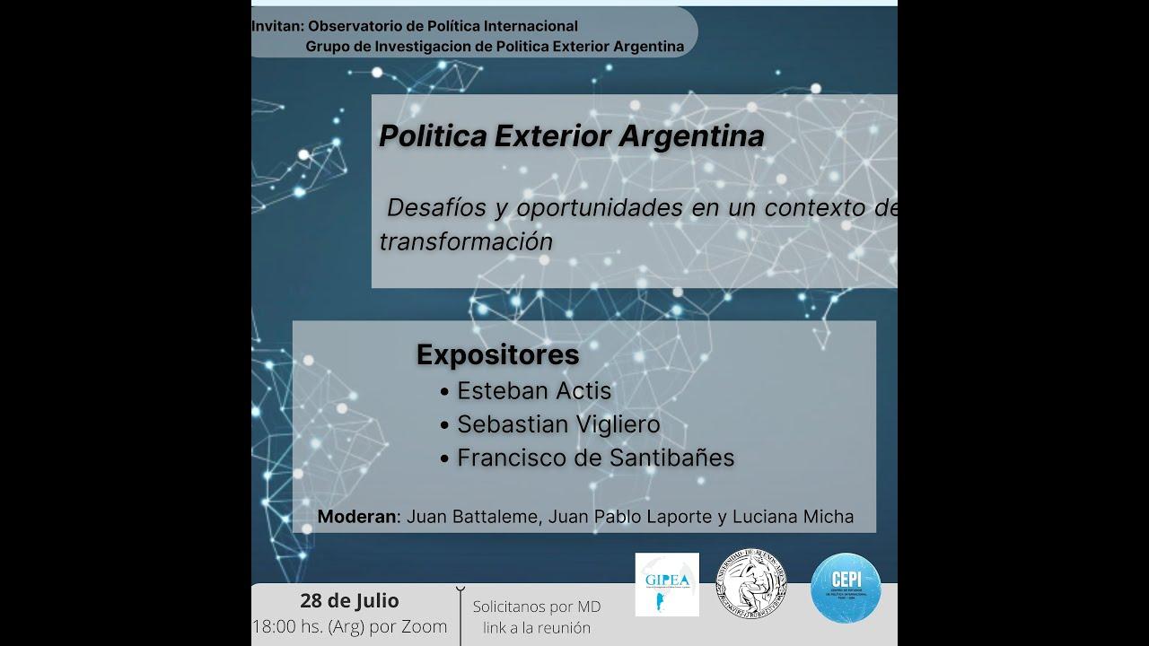Conectando Ideas y personas: Política Exterior - Desafíos y oportunidades (#4)