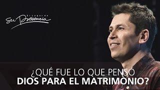 ¿Qué fue lo que pensó Dios para el matrimonio? - Carlos Olmos - 28 Diciembre 2014