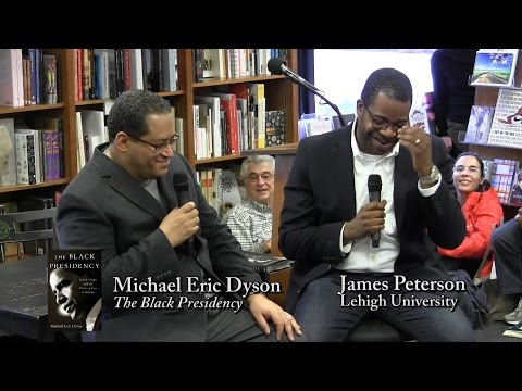 "Michael Eric Dyson, ""The Black Presidency"""