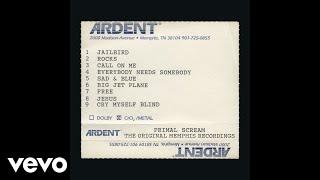 Primal Scream - Big Jet Plane (The Original Memphis Recordings) [Official Audio]