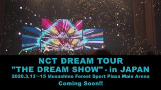 "NCT DREAM / NCT DREAM TOUR ""THE DREAM SHOW"" - in JAPAN"