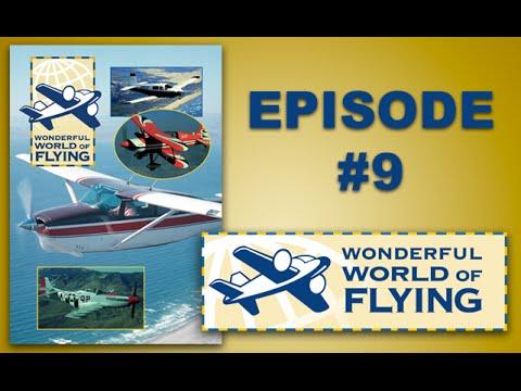 WONDERFUL WORLD OF FLYING #9