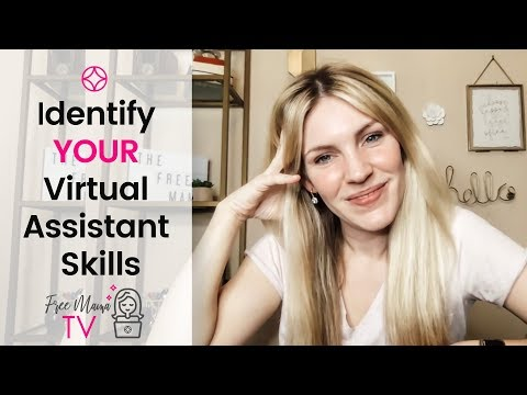 What Can Virtual Assistants Do? (How To Identify YOUR Skills)