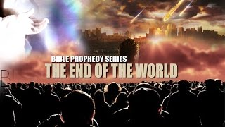 The END of the WORLD - Bible PROPHECY! Scary Times To be Alive! NWO of the BEAST