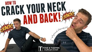 How To Crack Your Neck And Back By Yourself | Advice From A Doctor Of Physical Therapy