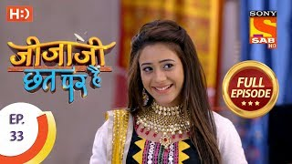 Jijaji Chhat Per Hai - Ep 33 - Full Episode - 22nd February, 2018