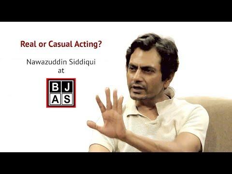 Nawazuddin Siddiqui at BJAS | Casual and Real acting