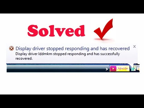 Display Driver Stopped Responding and Has Recovered!! Fix