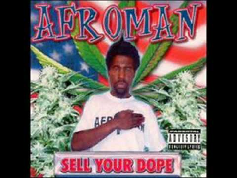 Afroman- Sell Your Dope