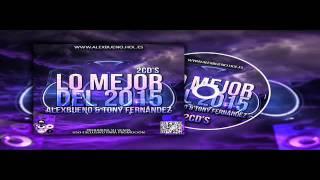 01.CD2 - Lo Mejor del 2015 - AlexBueno & Tony Fernández