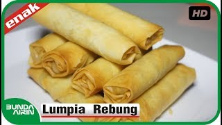 Cara Membuat Lumpia Rebung - Resep Masakan Indonesia  Recipes Cooking Bunda Airin