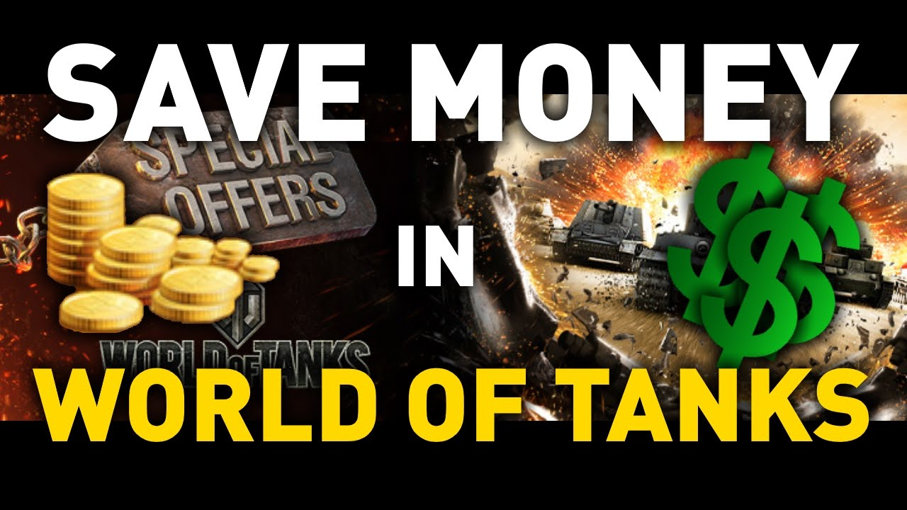 How To Save Money In World Of Tanks