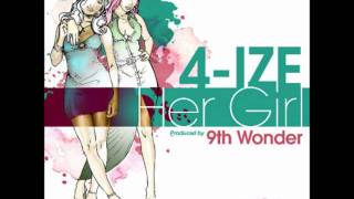 4-IZE - Her Girl [prod. 9th Wonder]