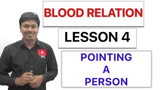 BLOOD RELATION - POINTING TO A PERSON - Lesson 4 thumbnail