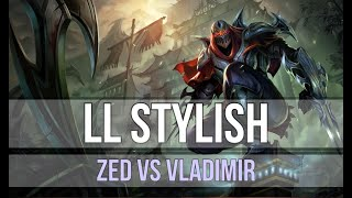 LL Stylish as Zed vs Vladimir - s9 MID Ranked Gameplay
