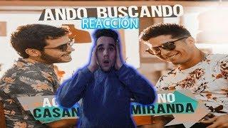 REACCIÓN |AGUSTIN CASANOVA FT CHYNO MIRANDA | ANDO BUSCANDO  | PABLO MELGAZI