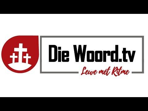 Die Woord Episode 10 - 16 April 2017
