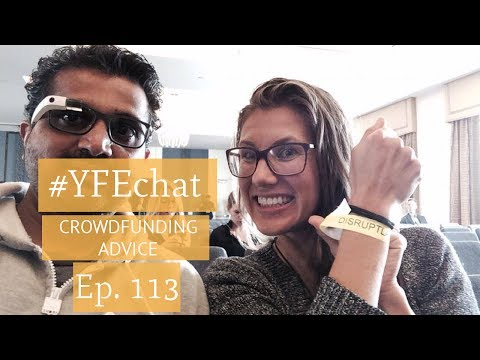 How to Crowdfund Anything (#YFEchat Ep. 113)