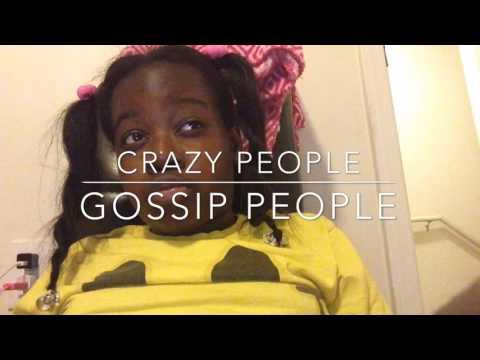 Crazy/Gossip People