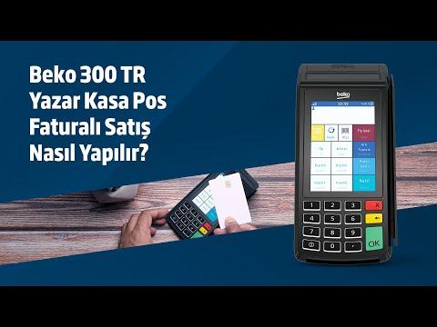 Beko  300TR YazarkasaPOS Faturalı Satış Nasıl Yapılır?