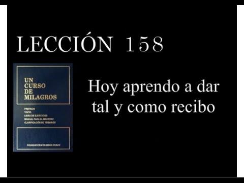 Lección 158 Un Curso de Milagros