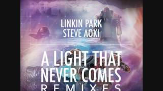 Linkin Park & Steve Aoki - A Light That Never Comes (twoloud Remix)