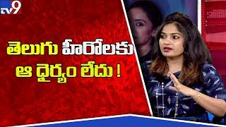 Tollywood heroes scared of speaking out - Madha...