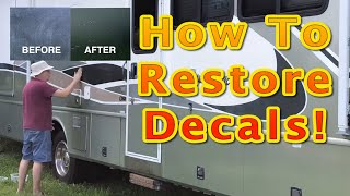 How to Restore Faded Decals on your 'classic' RV