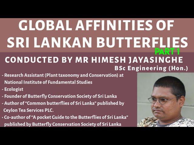 Global Affinities of Sri Lankan Butterflies  - Part 1/2