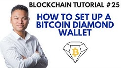 Blockchain Tutorial #25 - How To Setup A Bitcoin Diamond Wallet