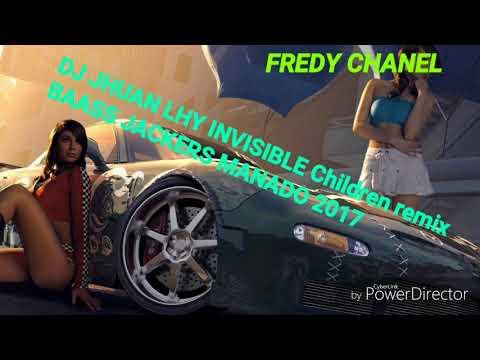 Jhuan lhy invisible children remix 2017 bass'jackers manado
