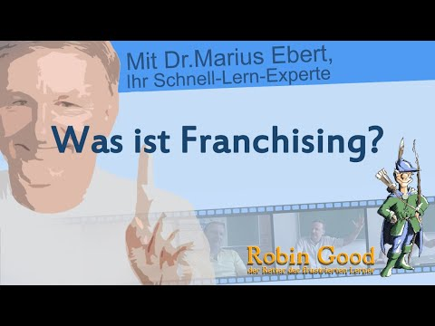 Was ist Franchising?