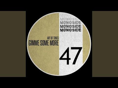 Gimme Some More (Original Mix)