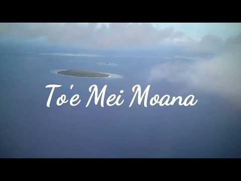 To'e Mei Moana - Teine Latu