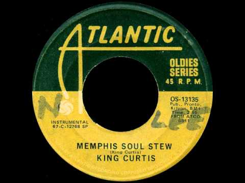 KING CURTIS - Memphis Soul Stew