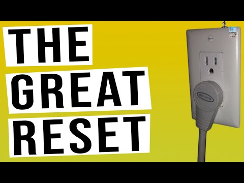 The Great Reset Is Coming. Are You Ready?