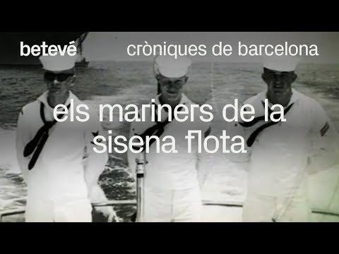 Cròniques de Barcelona - Els mariners de la sisena flota - betevé
