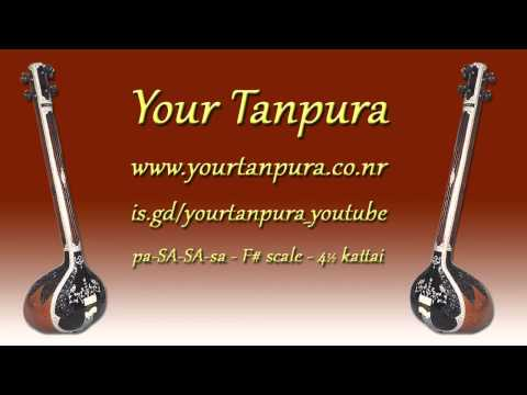 Your Tanpura - F# Scale - 4.5 kattai
