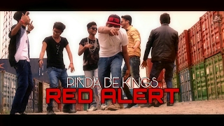 PDK'S RED ALERT | Desi hindi Rap song | Pinda De Kings | 2015