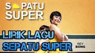 Download Video Video LIRIK LAGU SEPATU SUPER ryan mnctv MP3 3GP MP4