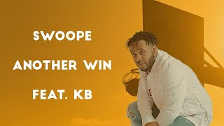 Swoope - Another Win feat. KB (Lyric)
