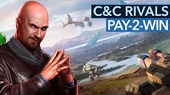 Command & Conquer: Rivals kassiert euch mit Pay2Win ab