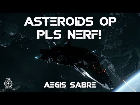 Asteroids OP pls Nerf! - Aegis Sabre Star Citizen Gameplay  (PVE Arena Combat)