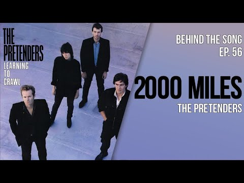 Behind-The-Song-Episode-56-The-Pretenders-2000-Miles